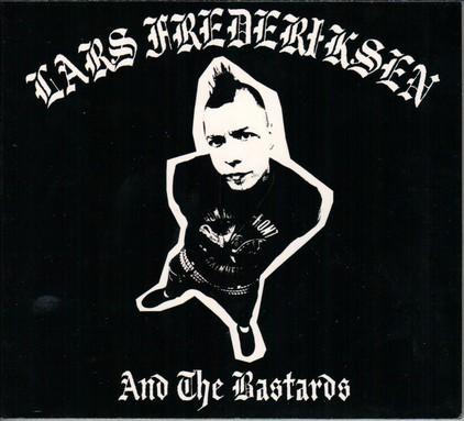 Lars Frederiksen And The Bastards Punk Nika Records