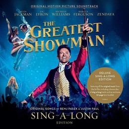 The Greatest Showman (Sing-a-Long Edition) O.s.t.