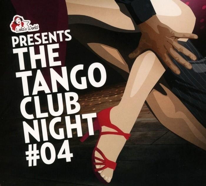 The Tango Club Night 4 O s t  (brez trackliste