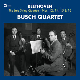 Beethoven : The Late String Quartets