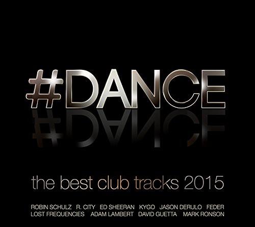 71b1ef3a Dance - The Best Club Tracks 2015 - PREVOD: Electronic Music - NIKA ...