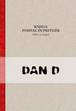 Knjiga pohval in pritožb (Milo za drago) (BOOK+CD)