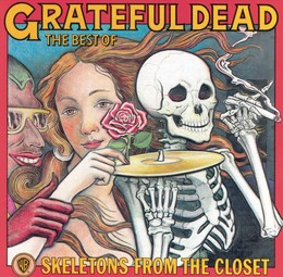 Skeletons From The Closet: The Best Of Grateful Dead (White VInyl) (Start Your  Ear Off Right)