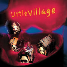 Little Village (Blue Vinyl) (Start Your  Ear Off Right)