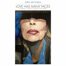 Love Has Many Faces: A Quartet, A Ballet, Waiting To Be Danced (180g) (Limited) (LP8)