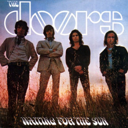 Waiting For The Sun (Remastered) (Expanded Edition)