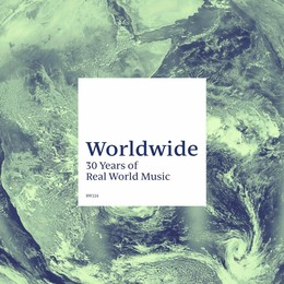 Worldwide (A Window Into 30 Years of Real World Music)