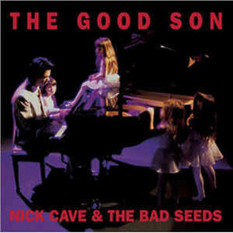 The Good Son (Collector s Edition) (Remaster)