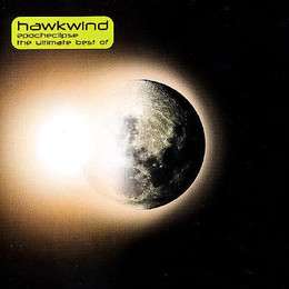 Epoch Eclipse: The Ultimate Best of Hawkwind