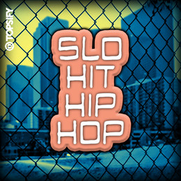 Slo Hit Hip Hop