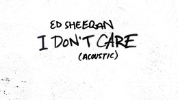 I Don t Care (Acoustic)
