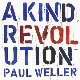 A Kind Revolution (Deluxe)