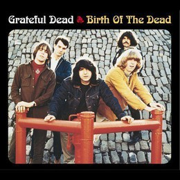 Birth Of The Dead (Expanded & Remastered)