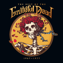 The Best Of The Grateful Dead: 1967 - 1977