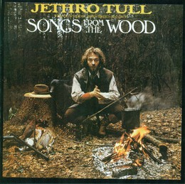 Songs From The Wood (Remaster)