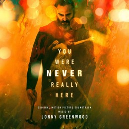You Were Never Really Here O.s.t. (Coloured Vinyl)